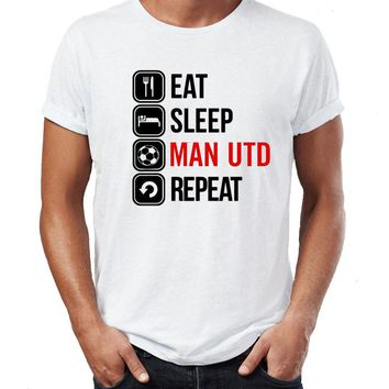 Eat Sleep Man United T-shirt - Funny Premier Footballer Fan Chrstmas T Shirt Summer T-Shirt Brand Fitness Body Building