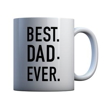Best Dad Ever Father's Day 11 oz Coffee Mug Ceramic Coffee and Tea Cup