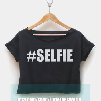 Selfie Shirt #SELFIE Black & White Crop Top Tshirt for Girl or Woman Clothing T shirt