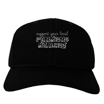 Support Your Local Farmers Market Adult Dark Baseball Cap Hat