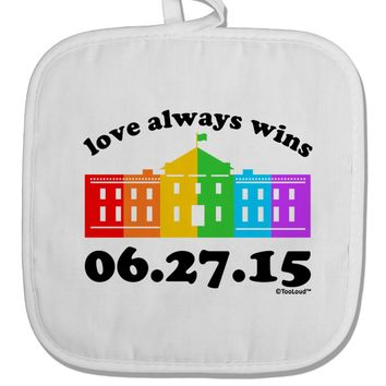 Love Always Wins with Date - Marriage Equality White Fabric Pot Holder Hot Pad