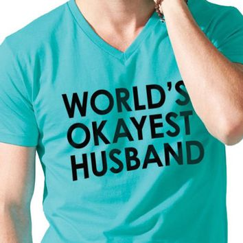 Husband Gift World's Okayest Husband Mens T Shirt Valentine's Day Wife Gift Cool Shirt Wedding Gift