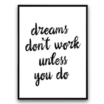 Typography qutoe, Housewarming art, Scandinavian print, Dreams don't work unless you do, quote art, Minimalist print, Words decor, wall art