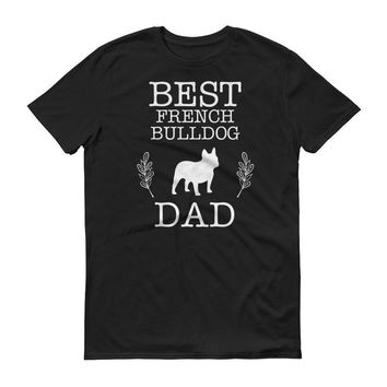 Men's Best French Bulldog Dad tshirt Dog Lover Gift