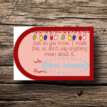 Holiday gift tags- Funny- I made this, so don't say anything mean- Sheet of 14- digital print, instant download, printable gift tags