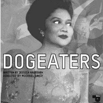 Dogeaters: A Play About the Philippines (Adapted from the Novel)