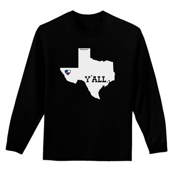Texas State Y'all Design with Flag Heart Adult Long Sleeve Dark T-Shirt by TooLoud