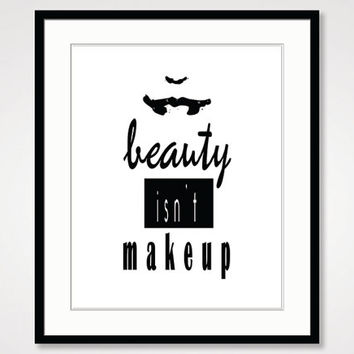 motivational wall decor, black and white art, beauty makeup vanity, inspirational print, best friend gift, quote poster, typographic print