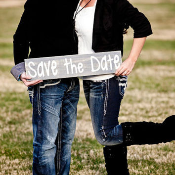 Save the Date Grey Distressed Wooden Sign- Engagement Photo Prop