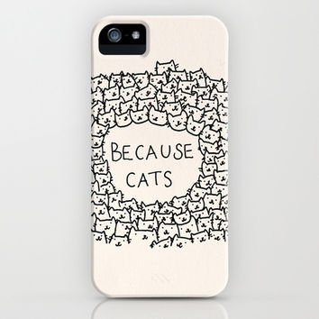 Because cats iPhone & iPod Case by Kitten Rain