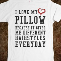 I LOVE MY PILLOW WHITE TEE SHIRT TEE SHIRT T SHIRT FUNNY T SHIRT