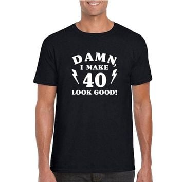 28b358ee 40th Birthday T Shirt Funny 40th Birthday Gift Tshirt Damn I Mak
