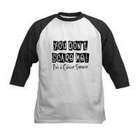I'm a Cancer Survivor Tee> You don't scare me, I'm a Cancer Survivor Shirts> Hope & Dream Cancer Awareness T-Shirt Store