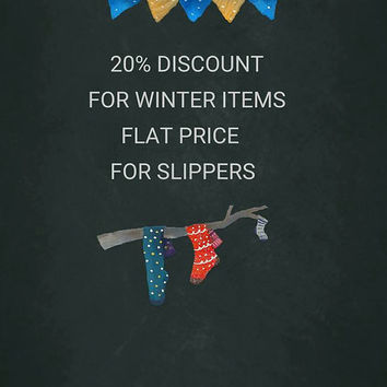 20% WINTER DISCOUNT,flat price for all the slippers,