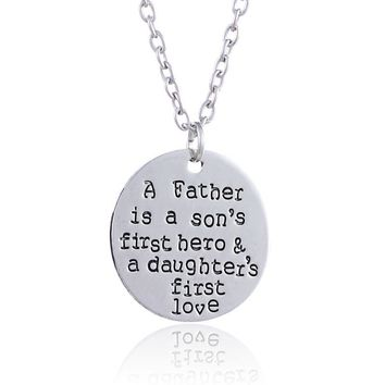 """A Father is a Son's First Hero"" Hand Stamped Charm Necklace"