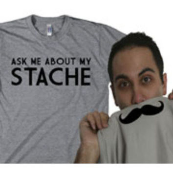 Crazy Dog Tshirts- -Ask me about my stache funny mustache shirt flip-Clothing-Men's-Shirts