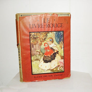 LE LIVRE ROUGE Childrens French Book by E. Magee Published by Blackie & Son Ltd