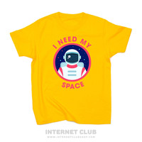 I Need My Space Astronaut Shirt