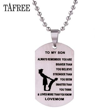 TAFREE For Son's Gift Pendant Necklace To My Son Stainless Steel No Fade With Ball Chain Love Mom Jewelry S23