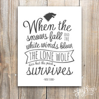 Game of Thrones Stark Quote Wall Art Print, Typography, Watercolor, Home Decor, 5x7, 8x10, Archival Print