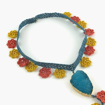 Statement Necklace  Crochet Flower Necklace With Druzy Pendant , Colorful  Oya Lace  Floral Jewelry, crochet Jewelry,  Knitted  Necklace
