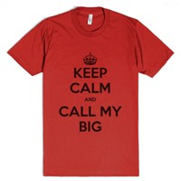 Keep Calm & Call Big-Unisex Red T-Shirt