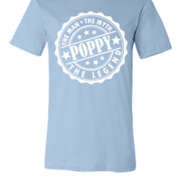 POPPY - The Man The Myth The Legend - Unisex T-shirt