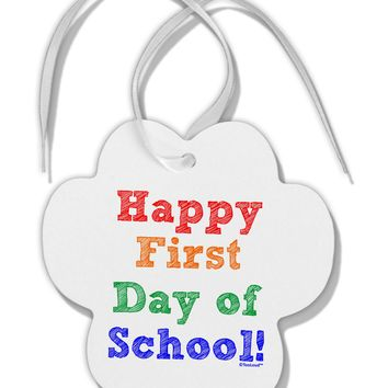 Happy First Day of School Paw Print Shaped Ornament