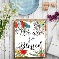 "Bible verse art ""We are so Blessed"" Typography art Bible verse print Motivational quote Family poster Bible Verse Wall artwork Bible quote"
