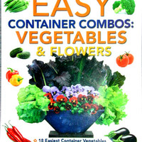 Books & Fertilizer - Pamela Crawford's Easy Container Combos: Vegetables & Flowers Book