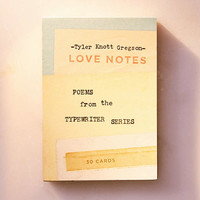 Love Notes: Poems From The Typewriter Series By Tyler Knott Gregson - Urban Outfitters