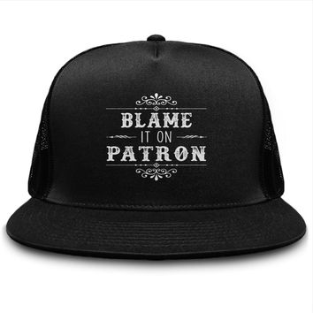 Blame It On Patron Tequila Drinking Hat