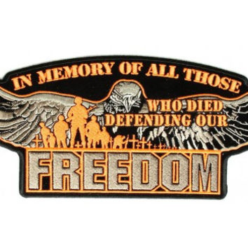 In memory of All Those who Died for Our Freedom Patch Orange Large Back Patch