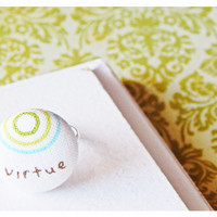 Inspirational VIRTUE Fabric Covered Button Adjustable Ring - Handmade One of a Kind -