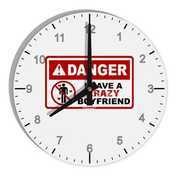 "Danger - Crazy Boyfriend 8"" Round Wall Clock with Numbers"