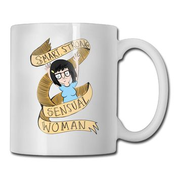 """Smart, Strong, Sensual Woman"" Tina Belcher Bob's Burgers Coffee Mug"