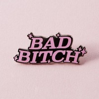 Bad Bitch Enamel Pin