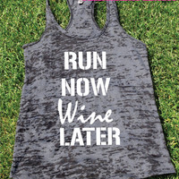 Run Now Wine Later Tank top.Womens crossfit tank.exercise tank.Running tank top. Bootcamp tank.Sexy Gym Clothing