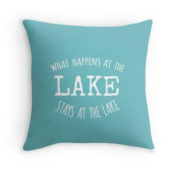 What Happens At The Lake Stays At The Lake Quote Throw Pillow Cover, Customizable, Lake House Decor, Cabin, Turquoise