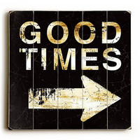 Good Times Arrow by Artist Peter Horjus Wood Street Sign