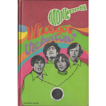 Monkees Book Who's Got the button? Vintage 1960s Television Kids Book, Hardcover Chapter Book, 1968 Monkees Book, Davy Jones
