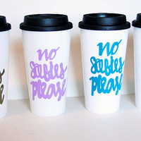 No selfies please, coffee travel mug, gold teal pink lavender.