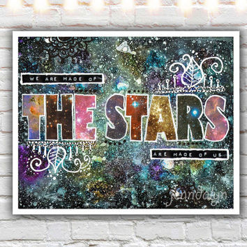 Made of the Stars - fine art print, 40 works in 40 days, giclee print, galaxy art, universe quote, typographic print, bohemian gypsy art