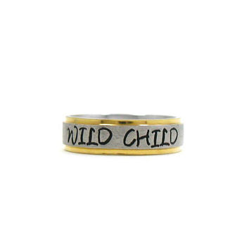 Wild Child Ring, Stainless Steel Ring, Name Ring, Personalized Ring, Custom Name Ring, Hand Stamped Ring, Custom Ring, Gold Ring