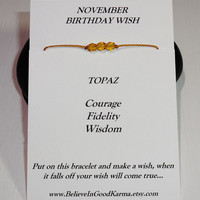 November Birthday Wish Bracelet or Anklet - Topaz - Happy Birthday Gift