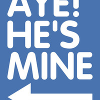 He's Mine T-Shirt. T-Shirt for Girl Teenage Girl Teenager. Shirt For Women College Student Relationship Couples Hands