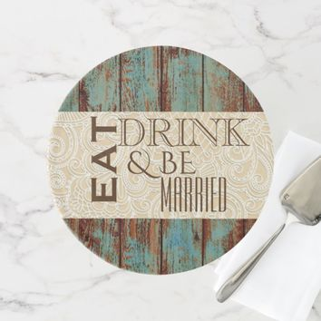 EAT DRINK & BE MARRIED RUSTIC WEDDING CAKE STAND