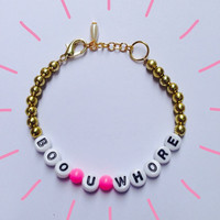 Boo U Whore Beaded Bracelet