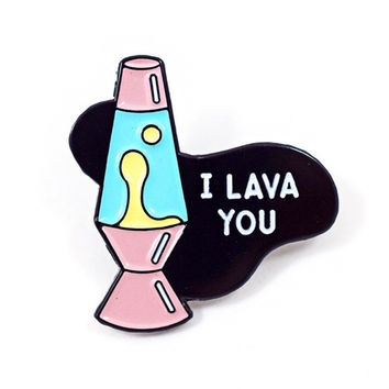 I Lava You Pin