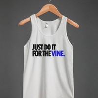 JUST DO IT FOR THE #VINE | POPULAR | BACK TO SCHOOL | CHRISTMAS GIFT |GRADUATION GIFT